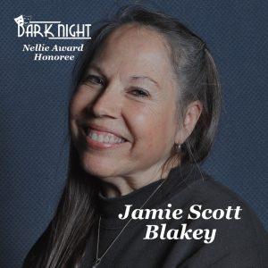 Jamie Scott Blakey, Dark Night Honoree