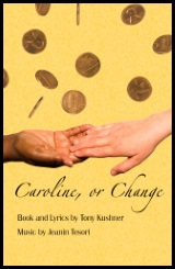 Caroline, or Change at The Weekend Theater in Little Rock, AR
