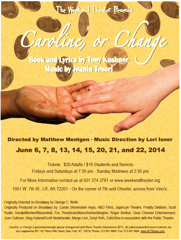 Caroline, or Change at The Weekend Theater, Little Rock, Arkansas