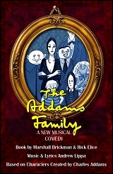 The Addams Family: A New Musical at The Weekend Theater in Little Rock, AR